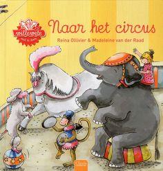 // Reina Ollivier & Madeleine Van der Raad - Naar het circus // Hoe is het circus ontstaan en wie werken er allemaal? Prentenboek met informatie over het circus, een versje, knutseltips, quiz en veel kleurenillustraties.