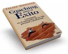 Coaching para el éxito de Talane Miedaner [ Libro ]