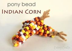 Pony Bead Indian Corn - Fun and easy Thanksgiving craft for the kids! #artsandcraftsforthanksgiving, #thanksgivingcrafts