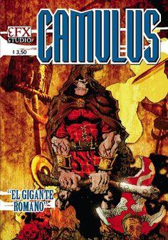 Camulus - El Gigante Romano - 24 páginas en blanco y negro - Tapa color - 14x21cm - Editado en 2007