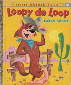 Loopy de Loop Goes West by Kathryn Hitte 1960 A Printing Little Golden Book 417