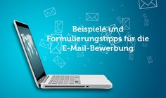 Anschreiben E-Mail: Bewerbungsbeispiele und Formulierungen