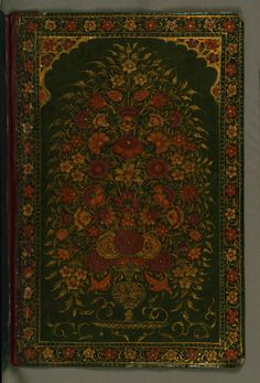 Upper board inside: This lacquer binding with floral decoration is attributable to the thirteenth century AH / nineteenth CE.