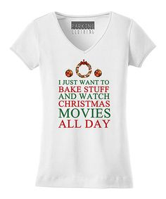 Look what I found on #zulily! White 'I Just Want to Bake' V-Neck Tee #zulilyfinds