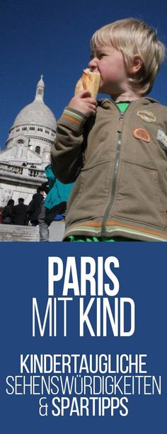 Paris mit Kind: Kindertaugliche Sehenswürdigkeiten und Spartipps | Was ist besser - Disneyland oder Parc Asterix? Welche Tickets für die Metro?
