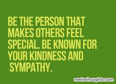 Make Others Feel Special #quotes #inspirational