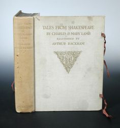 Sale B020415 Lot 450  RACKHAM (A; illustrator) Tales from Shakespeare, Dent 1909, 4to, one of 750 large paper copies, signed, tipped in colour plates, t.e.g. others uncut, cloth gilt (sunned), silk ties; STERNE (Laurence) A Sentimental Journey through France and Italy, illustrated by Everard Hopkins, 1910, 4to, signed limited edition de luxe (500), cloth gilt (2)  - Cheffins