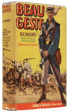 Beau Geste, P.C. Wren - Great adventure story. I loved it