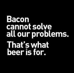 but bacon is a good start.