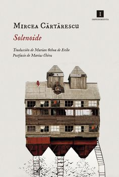 Buy Solenoide by Marian Ochoa de Eribe, Mircea Cartarescu and Read this Book on Kobo's Free Apps. Discover Kobo's Vast Collection of Ebooks and Audiobooks Today - Over 4 Million Titles! Books To Read, My Books, Best Book Covers, World Literature, Personal Library, Cool Books, Book Writer, Best Iphone, Olay