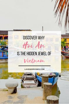 Hoi An | Vietnam | Southeast Asia | backpacking | guide | travel  #travel #trips #inspiration #wanderlust