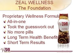 TRY IT! LIKE IT! LOVE IT! ZEAL FOR LIFE! I take 1 Zeal wellness drink every morning and it keeps energized all day long. www.facebook.com/freemanszealforlife