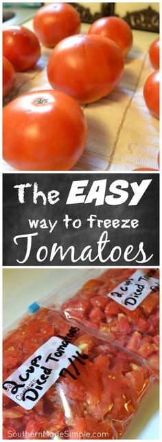 How to Freeze Fresh Tomatoes the EASY Way! A step by step fool-proof guide to help get the job done!