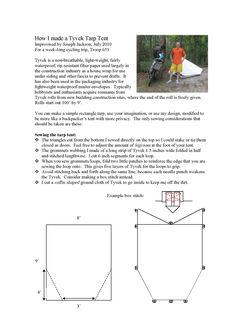 DIY TYVEK TARP TENT - How I made a TYVEK TARP TENT - improvised by Joseph Jackson, July 2010, for a week-long cycling trip, Troop 651.