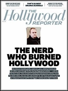 Megaupload's Kim Dotcom: Inside the Wild Life and Dramatic Fall of the Nerd Who Burned Hollywood