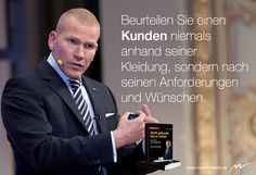 Beurteilen Sie einen Kunden niemals anhand seiner Kleidung, sondern nach seinen Anforderungen und Wünschen. www.martinlimbeck.de