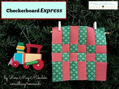 Countdown to Christmas: Checkerboard Express « Moda Bake Shop
