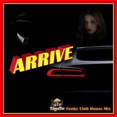 ARRIVE (TAmaTto 2017 Funky Club House Mix) by TAmaTto on SoundCloud