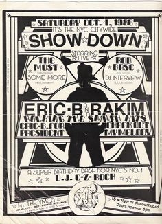 I can only daydream about being at this show and meeting the love of my life; Rakim.