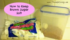Easy to tip to help Keep Brown Sugar Soft!