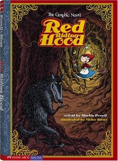 Red Riding Hood: The Graphic Novel (Graphic Spin) by Martin Powell http://www.amazon.com/dp/1434208656/ref=cm_sw_r_pi_dp_EiAOvb0W4JRF4