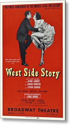 West Side Story 1958 Vintage Poster Metal Print by DK Digital. All metal prints are professionally printed, packaged, and shipped within 3 - 4 business days and delivered ready-to-hang on your wall. Choose from multiple sizes and mounting options. Vintage theater poster art. #art #artprints #wallart #homedecor #metalprint #vintageposter #WestSideStory #theatreposter West Side Story America, Gilmore Girls Movie, Jerome Robbins, Leonard Bernstein, Classic Movie Posters, Thing 1, Vintage Advertisements, Vintage Posters, Musicals