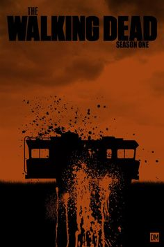 the walking dead season 1 poster | The Walking Dead fanatic, and illustration artist, Daniel Mead created ...