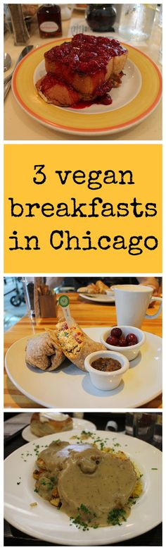 Vegan travel: 3 vegan breakfasts in Chicago, Illinois from @cadryskitchen If you're thinking of traveling to Chicago, here's some great info about where to go! #vegan