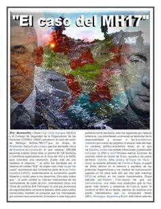 """""""El caso del MH17"""" - Todo en cuanto al caso del avión de Malasya Airline derribado en territorio de Ucrania, el caso del NH17; el papel de Rusia, EEUU, la Unión Europea, la ONU y la OTAN, así como las causas y consecuencias de esta lamentable tragedia."""