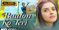 Baaton Ko Teri Lyrics is from All is Well in the magical voice of Arijit Singh and compesed by Himesh Reshammiya . Baaton Ko Teri Lyrics are by Shabbir Ahmed . Best Video Song, Best Songs, Hd Video, Bollywood Music Videos, Bollywood Movie Songs, Love Songs Hindi, Song Hindi, Music Download, Download Video