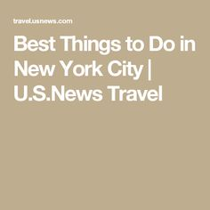 Best Things to Do in New York City | U.S.News Travel