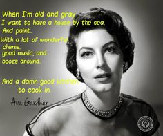 The Ava Gardner plan. Golden Age Of Hollywood, Hollywood Stars, Classic Hollywood, Hollywood Couples, House By The Sea, Ava Gardner, Powerful Quotes, Aging Gracefully, Classic Beauty