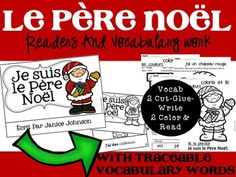 You are receiving 6 items to work with Santa/Christmas in French. Reader, student reader, 2 Color by Vocabulary Word Sentence Pages, 2 Sentence Forming Pages - $2.50