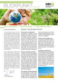 """Unsere Kundenzeitschrift """"UDI-Blickpunkt"""" gibt es bereits seit Juli 2000. Sie erscheint regelmäßig und verbindet aktuelle Infos zu neuen Projekten mit wichtigen Meldungen zur Gesetzgebung und allgemeinen kurzweiligen Berichten rund um die Themen Umwelt, Finanzen, Energie, Wind etc."""