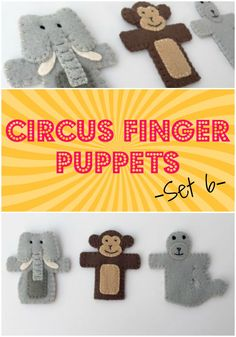 Free Pattern - Circus Finger Puppets Set 6 includes an elephant, a monkey, and a seal {Felt With Love Designs}