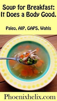 Soup for Breakfast: