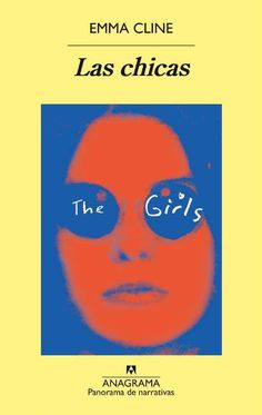 Buy Las chicas by Emma Cline, Inga Pellisa and Read this Book on Kobo's Free Apps. Discover Kobo's Vast Collection of Ebooks and Audiobooks Today - Over 4 Million Titles! Best Books To Read, Good Books, My Books, Charles Manson, Book Club Books, Book Series, Funny Videos, Rebecca West, Noah Baumbach