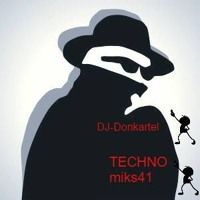 DJ Donkartel Club Techno House Trance Dance Mix 41 by DJ-Donkartel on SoundCloud