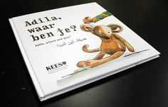 Prentenboek - Picturebook - Adila, waar ben je? - Adila, where are you? About a young refugee girl