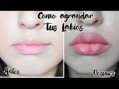 Como Agrandar tus Labios | Sin Inyecciones ni succionar - YouTube