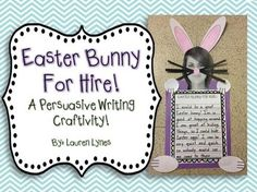 It's springtime and the head bunny is looking for some new bunnies to help on Easter! Your students need to persuade the boss to hire them and let him know why they are the best bunny for the job!    This pack includes 4 graphic organizers and 4 final writing pages to easily differentiate for all levels of writers!