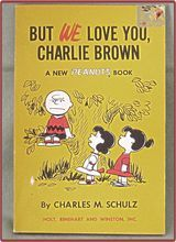 Book Peanuts Charles Schultz 1966 Eleventh Printing But We Love You, Charlie Brown