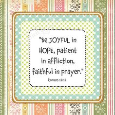 Romans 12:12 #Bible #Verse