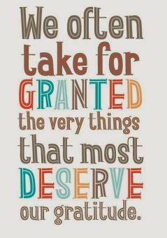Don't take people for granted.  #granted #atitude #gratitude