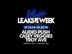 Leaks of The Week: Troy Ave, Casey Veggies, Audio Push