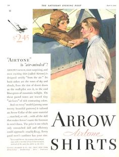 Arrow Shirts Advertisement by Norman Rockwell. Mutual Life Insurance, Life Insurance Companies, Hard Boy, Rockwell Paintings, Arrow Shirts, Female Pilot, Waxing Poetic, Saturday Evening Post, Rite Of Passage