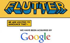 Google buys Flutter - The Business, Finance & Investments Blog