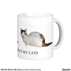 Ask Me About My Cats Classic White Coffee Mug