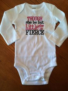 Though she be but little she is fierce bodysuit or shirt