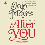 I listened to 21% of After You by Jojo Moyes, narrated by Anna Acton on my Audible app. Try Audible and get it free: https://www.audible.com/pd?asin=B013XNVR3E&source_code=AIPORWS04241590BD